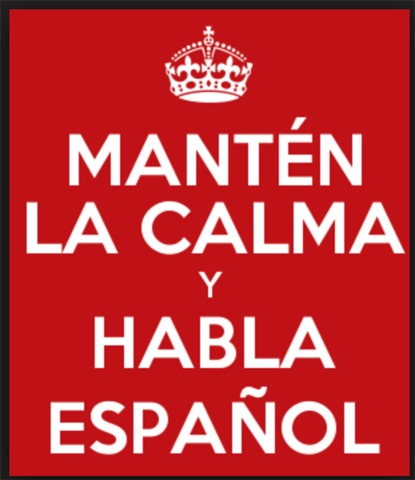KEEP CALM AND SPEAK SPANISH