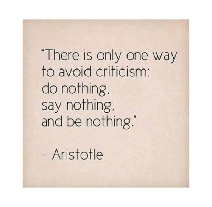 This is only one way to avoid criticism: