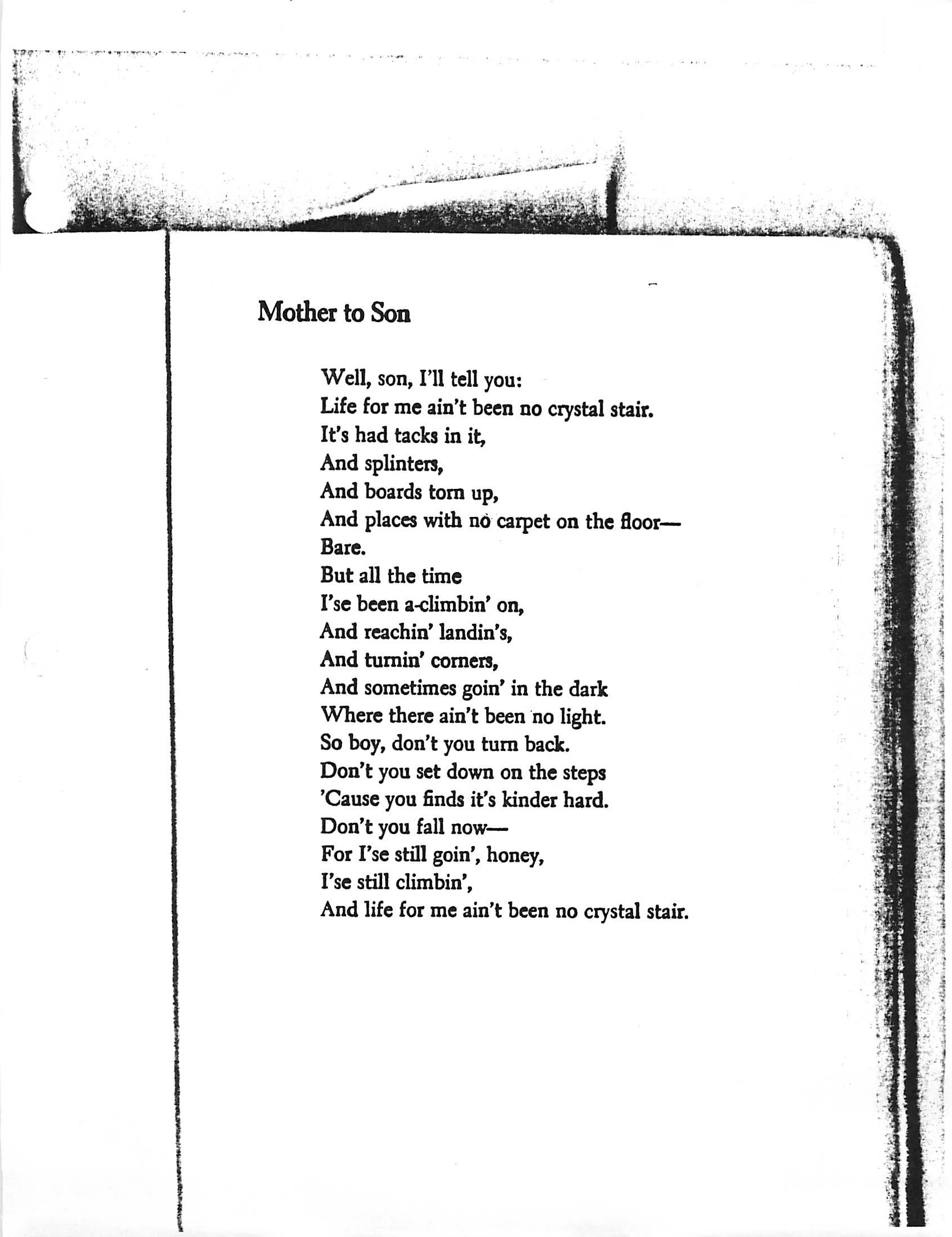 an analysis of the monologue in langston hughes poem mother to son The negro mother by langston hughes children i come back today to tell you a story of the long dark way that i had to climb that i had to know in order that the race might live and grow page.